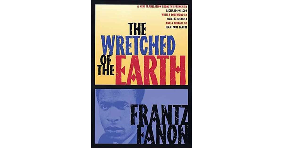 the wretched of the earth critical analysis