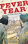 Fever Year by Don  Brown