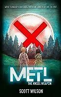 Metl: The ANGEL Weapon