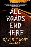 All Roads End Here (The Final War, #2)