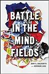 Battle in the Mind Fields by John A. Goldsmith