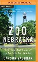 Zoo Nebraska: The Fight for the Biggest Little Zoo in America