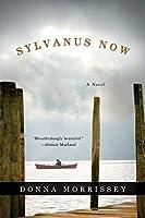 Sylvanus Now: A Novel