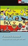 Il desiderio dissidente. Antologia della rivista «L'erba voglio» (1971-1977)