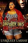 Loving An Atlanta Dopeboy This Christmas