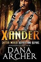 Xander (Shifter World: Royals and Alphas #7)
