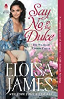 Say No to the Duke (The Wildes of Lindow Castle, #4)