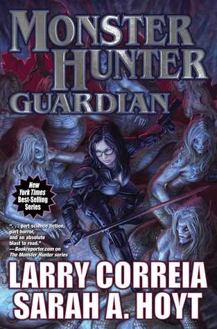 Monster Hunter Guardian (Monster Hunter International, #7)