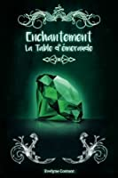 La Table d'émeraude (Enchantement) (Volume 3)