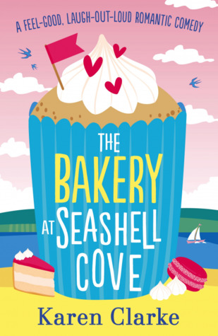 The Bakery at Seashell Cove by Karen Clarke