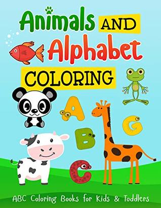 Coloring Books Animals and Alphabet: Easy drawing for kids ...