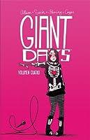 Giant Days, Vol. 4 (Giant Days, #4)