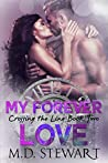 My Forever Love (Crossing the Line #2)