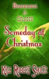 Someday at Christmas by Kyle Robert Shultz