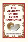 The Alchemy of the Seven Harmonies: Empower, Energize, Expand!