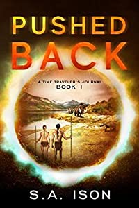 Pushed Back: A Time Traveler's Journal