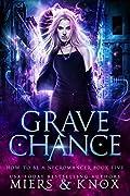 Grave Chance