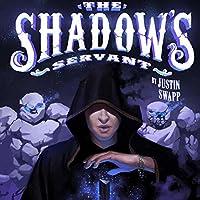 The Shadow's Servant (Shadow Magic, #2)