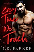 Every Time We Touch