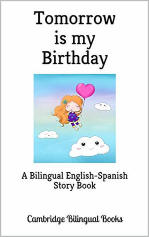 Groovy Tomorrow Is My Birthday A Bilingual English Dutch Story Book By Funny Birthday Cards Online Necthendildamsfinfo