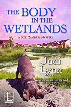 The Body in the Wetlands (A Jazzi Zanders Mystery #2)