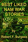 BEST LIKED NAM WAR STORIES
