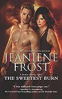 The Sweetest Burn (A Broken Destiny Novel Book 2)