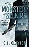 The Spark of Divinity (The Monster of Selkirk, #5)