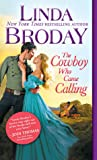 The Cowboy Who Came Calling (Texas Heroes #2)