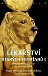 Lékařství starých Egypťanů I