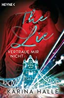 The Lie: Vertraue mir nicht ... (Being with you #4)