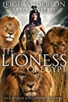 The Lioness of Egypt (The Shifters of Africa, #1)
