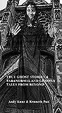 TRUE GHOST STORIES & PARANORMAL AND GHASTLY TALES FROM BEYOND: Kwento ng Lagim, Kababalaghan, Multo, Aswang,Ar Arya, Bangungot at iba pa