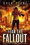 Fear the Fallout (Nuclear Dawn #2)