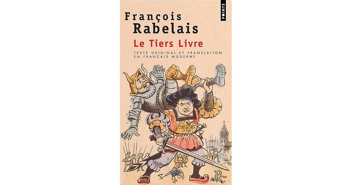 Le Tiers Livre By Francois Rabelais
