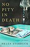 No Pity In Death (An Annie Collins Mystery)