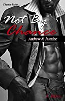 Not By Chance (Chance Series Book 1)