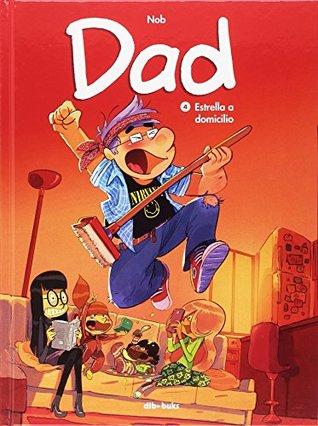 portada del cómic Estrella a domicilio - Dad 4