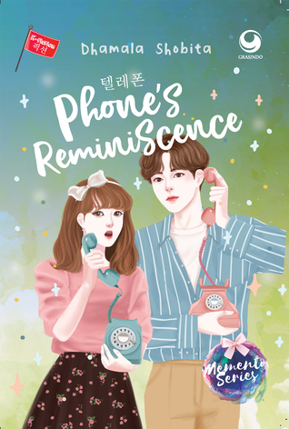 Phone's Reminiscence (Memento Series, #3)