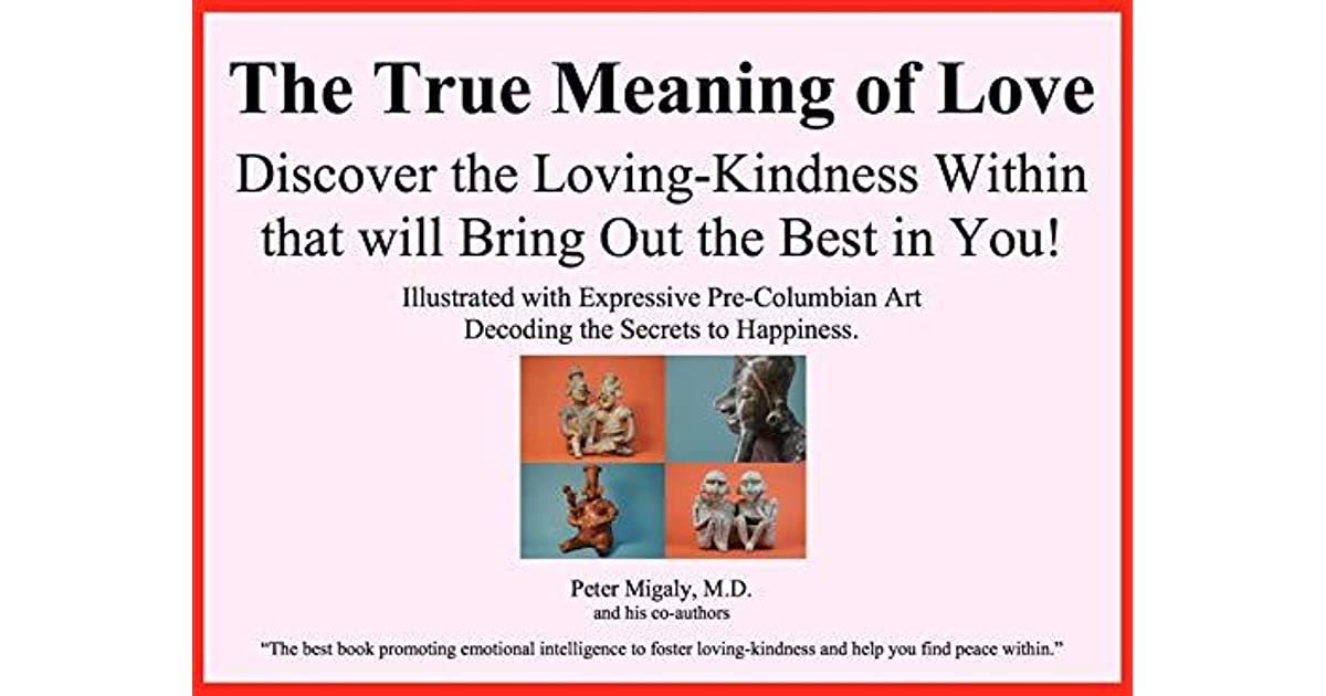 The True Meaning of Love – Discover the Loving-Kindness
