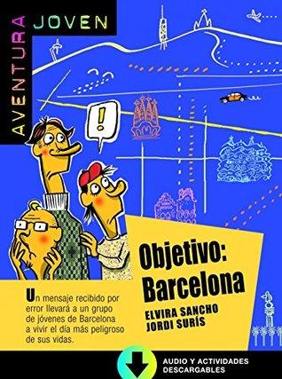 Aventura Joven: Objetivo: Barcelona + Mp3 audio download (A1)