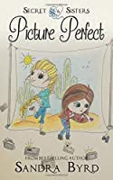 Secret Sisters #6: Picture Perfect