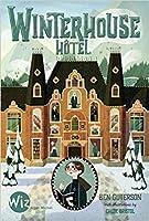 Winterhouse Hôtel (Winterhouse Hotel, #1)