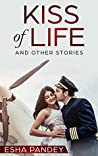 Kiss of Life and Other Stories