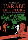 L'Arabe du futur 4 : Une jeunesse au Moyen-Orient, 1987-1992
