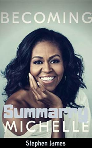 Summary: Becoming Michelle Obama