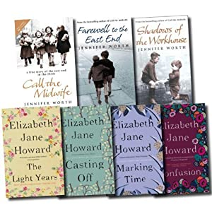 The Cazalet Chronicle Series and Midwife Trilogy Collection Elizabeth Jane Howard and Jennifer Worth 7 Books Set (The Light Years, Marking Time, Confusion, Casting Off, Call The Midwife, Farewell To T