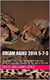 Dream Haiku 2014 5-7-5: They were right...I was snifted with both nose while my legs were hanging on the side of the bed.