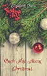 Much Ado About Christmas: A Romantic Short Story