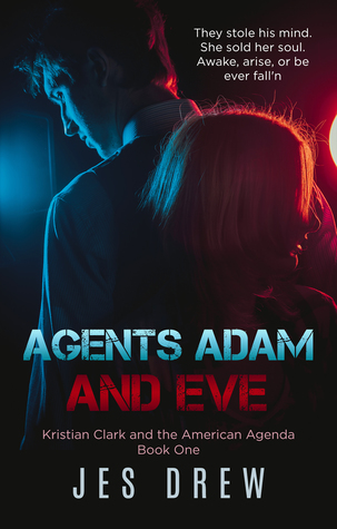 Agents Adam and Eve (Kristian Clark and the American Agenda #1)